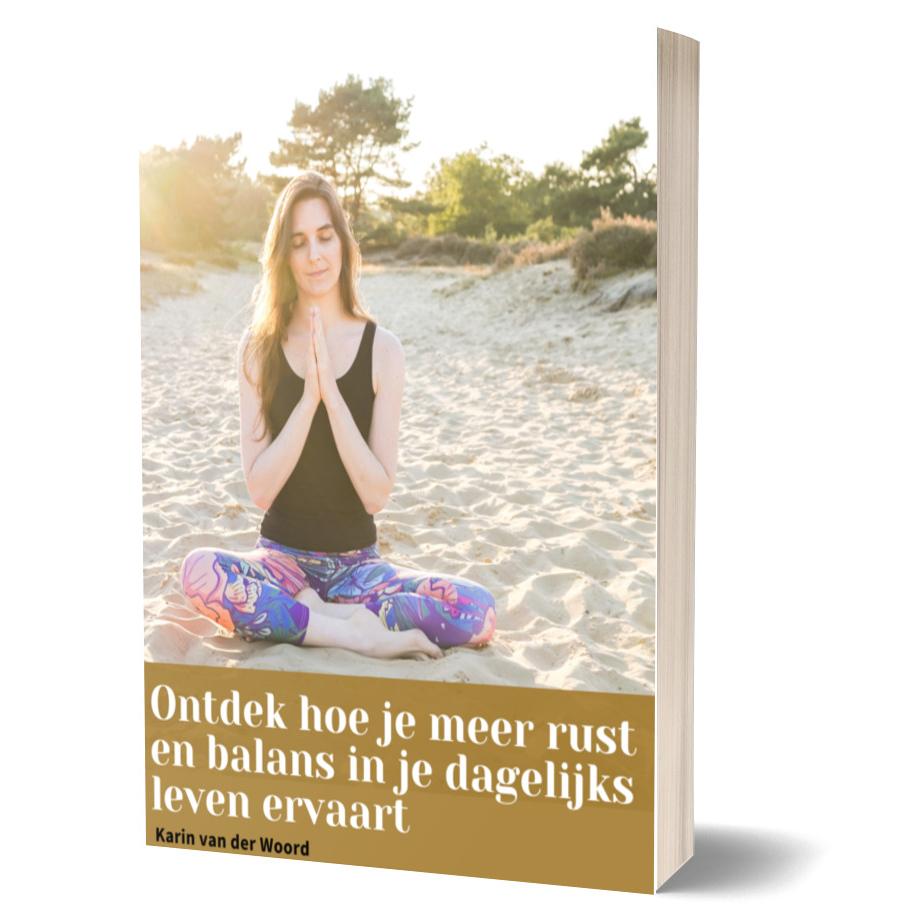 Ebook ontdek hoe je meer rust &balans in het dagelijks leven ervaart1